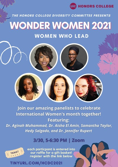 The background is light blue, with the text in white, purple, and pink fonts. There are photos of the guest speakers centered in the middle. There are animated images of pink flowers on the right, 3 women hugging on the bottom, right, and a yellow ticket on the left. The Honors College logo is written in red along the top.