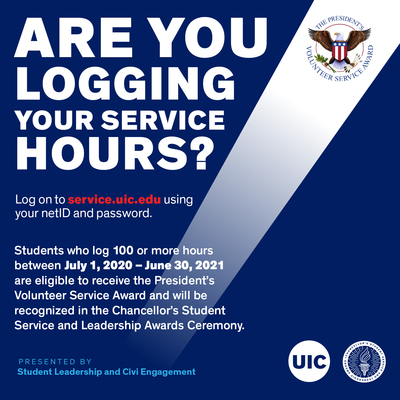 The page is blue with white, red, and turquoise text, and includes the UIC logo and Chancellor's Student Service Award in the bottom right corner. Both are white circles with blue lettering, and the Chancellor's Award logo has a torch in the center. There is also a logo for the President's Award on the top, right side of the page, with a picture of an eagle and flag in the center.