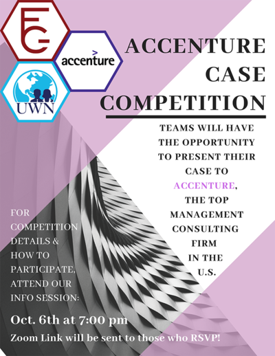 There is a white background with pink and grey graphics and a combined logo with all 3 involved organizations: UWN, FCG and Accenture TEAMS WILL HAVE THE OPPORTUNITY TO PRESENT THEIR CASE TO ACCENTURE, THE TOP MANAGEMENT CONSULTING FIRM IN THE U.S.
