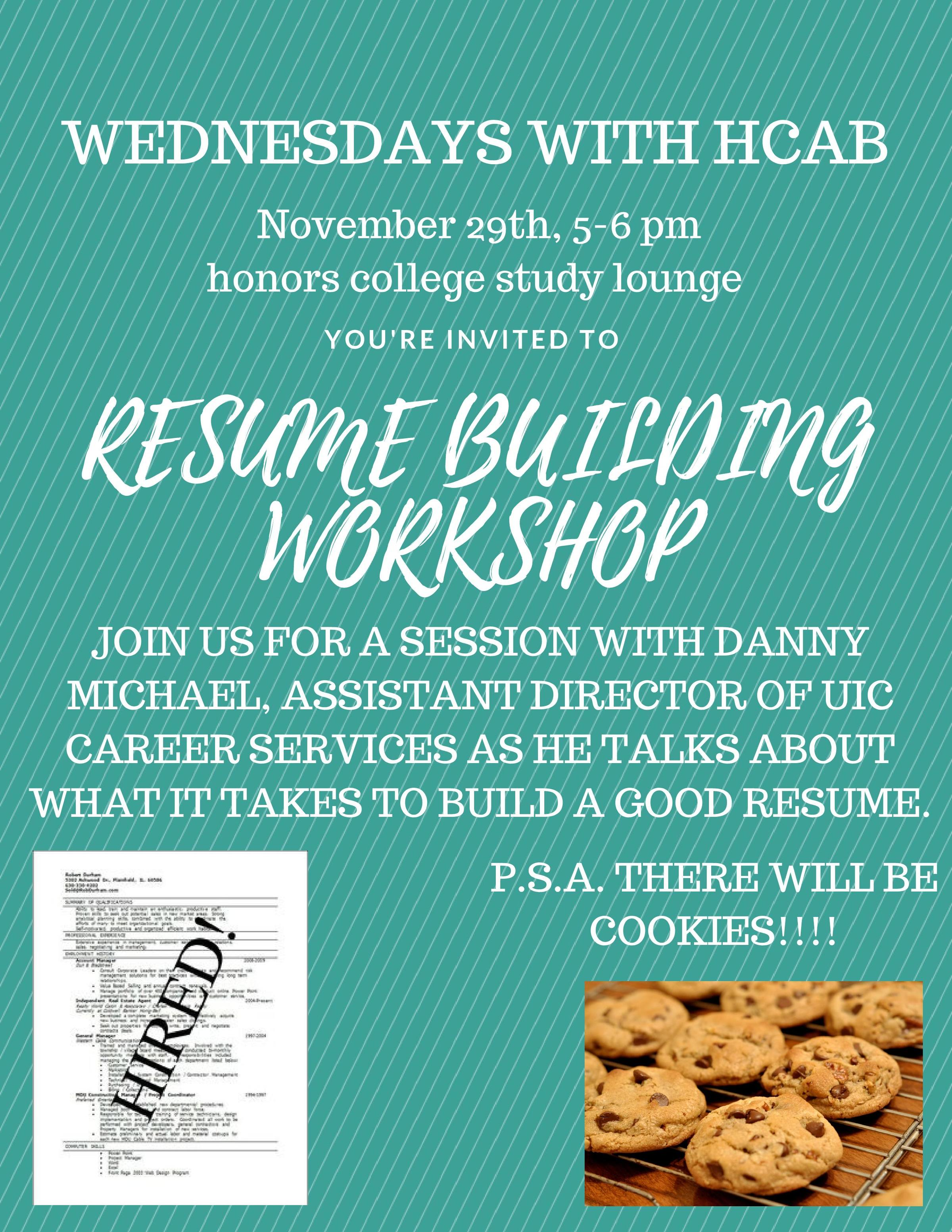 Wednesdays With Hcab Resume Building Workshop Nov 29 At 5pm Uic